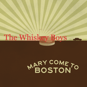 Mary Come to Boston